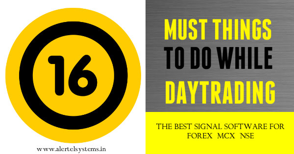 16 must things to do while daytrading